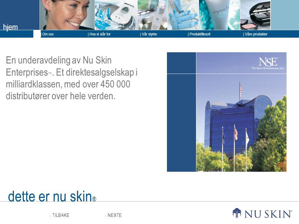 En underavdeling av Nu Skin Enterprises™