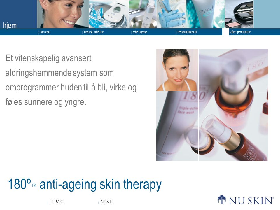 180º™ anti-ageing skin therapy