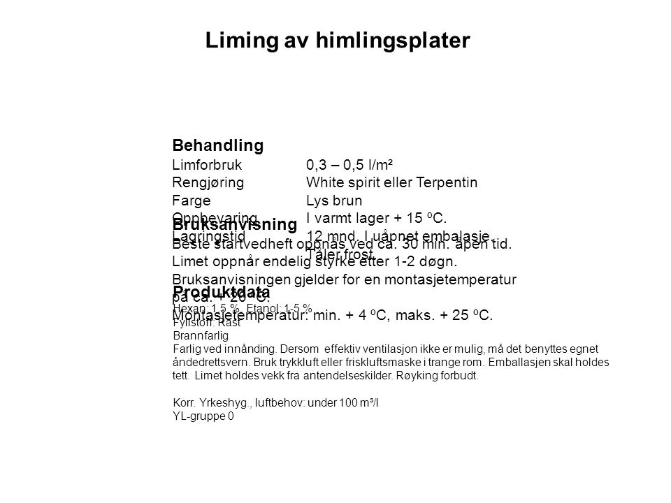 Liming av himlingsplater