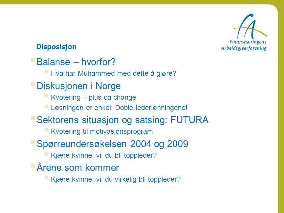 Sektorens situasjon og satsing: FUTURA
