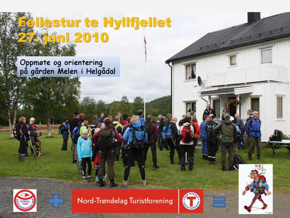 Fellestur te Hyllfjellet 27. juni 2010