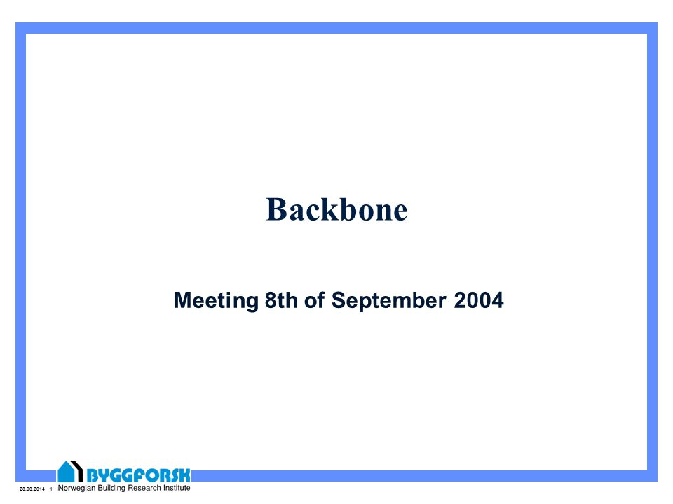 Meeting 8th of September 2004