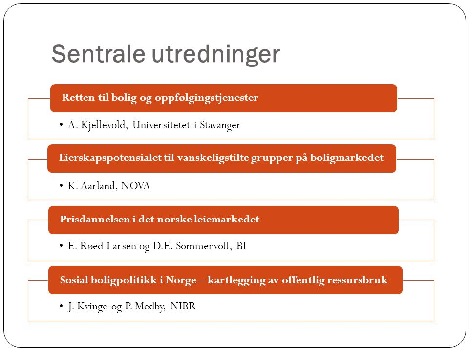 Sentrale utredninger A. Kjellevold, Universitetet i Stavanger