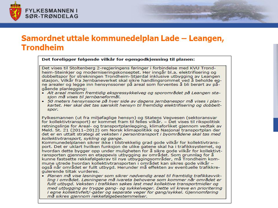 Samordnet uttale kommunedelplan Lade – Leangen, Trondheim