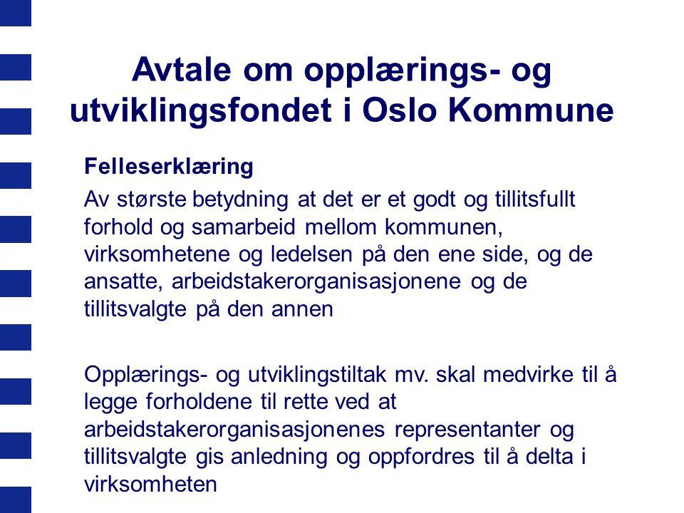 Avtale om opplærings- og utviklingsfondet i Oslo Kommune