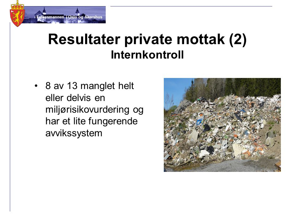 Resultater private mottak (2) Internkontroll