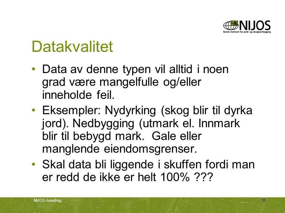 Datakvalitet Data av denne typen vil alltid i noen grad være mangelfulle og/eller inneholde feil.