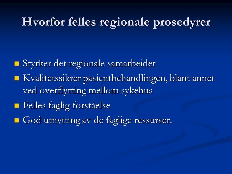 Hvorfor felles regionale prosedyrer