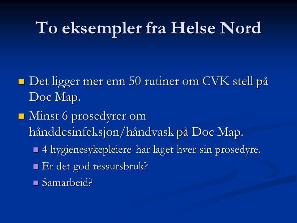 To eksempler fra Helse Nord