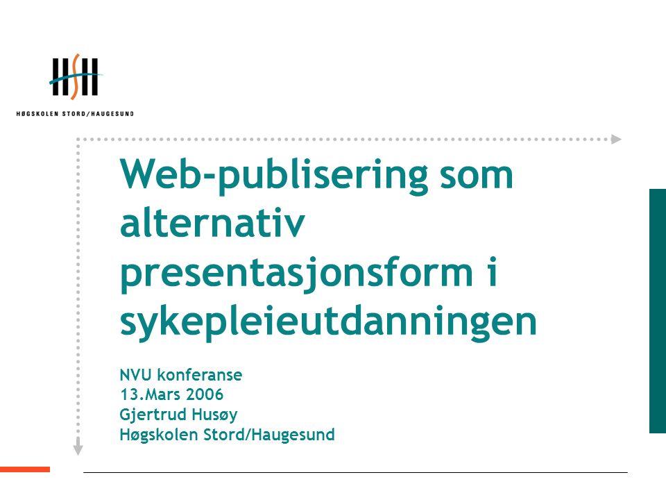 Web-publisering som alternativ presentasjonsform i sykepleieutdanningen
