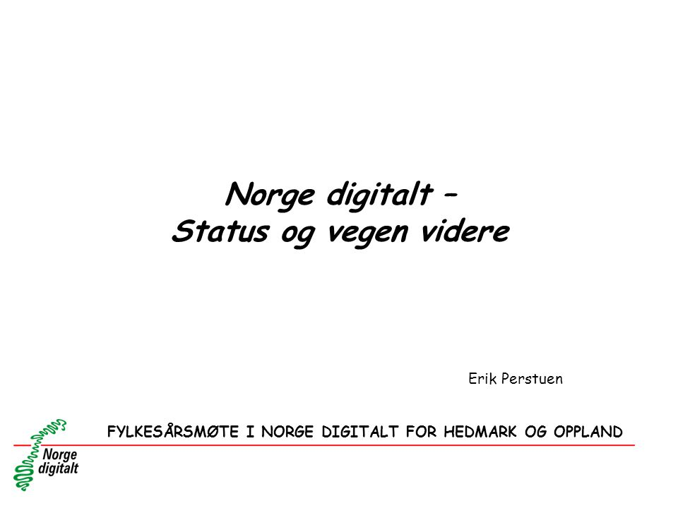 Norge digitalt – Status og vegen videre