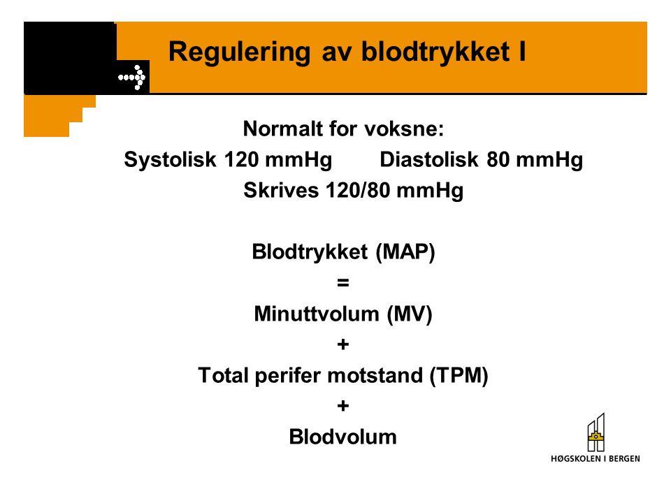 Regulering av blodtrykket I