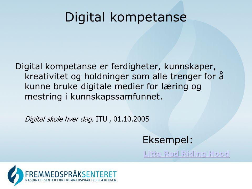 Digital kompetanse Eksempel:
