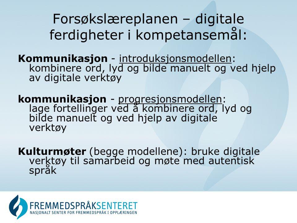 Forsøkslæreplanen – digitale ferdigheter i kompetansemål: