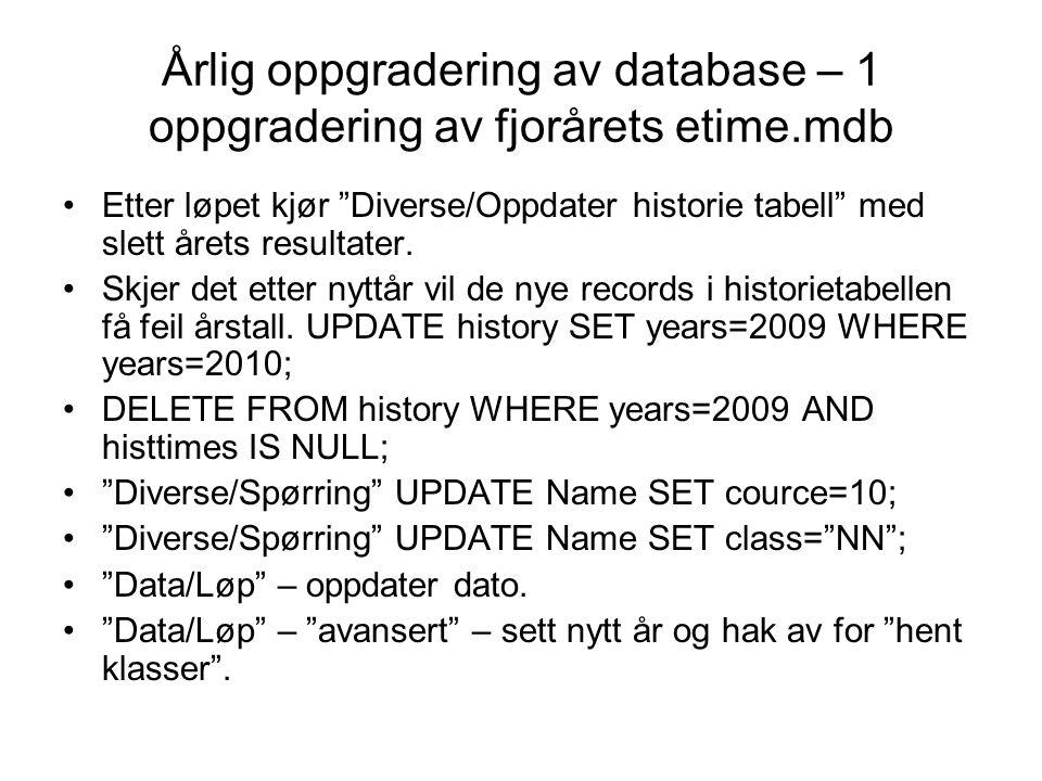 Årlig oppgradering av database – 1 oppgradering av fjorårets etime.mdb