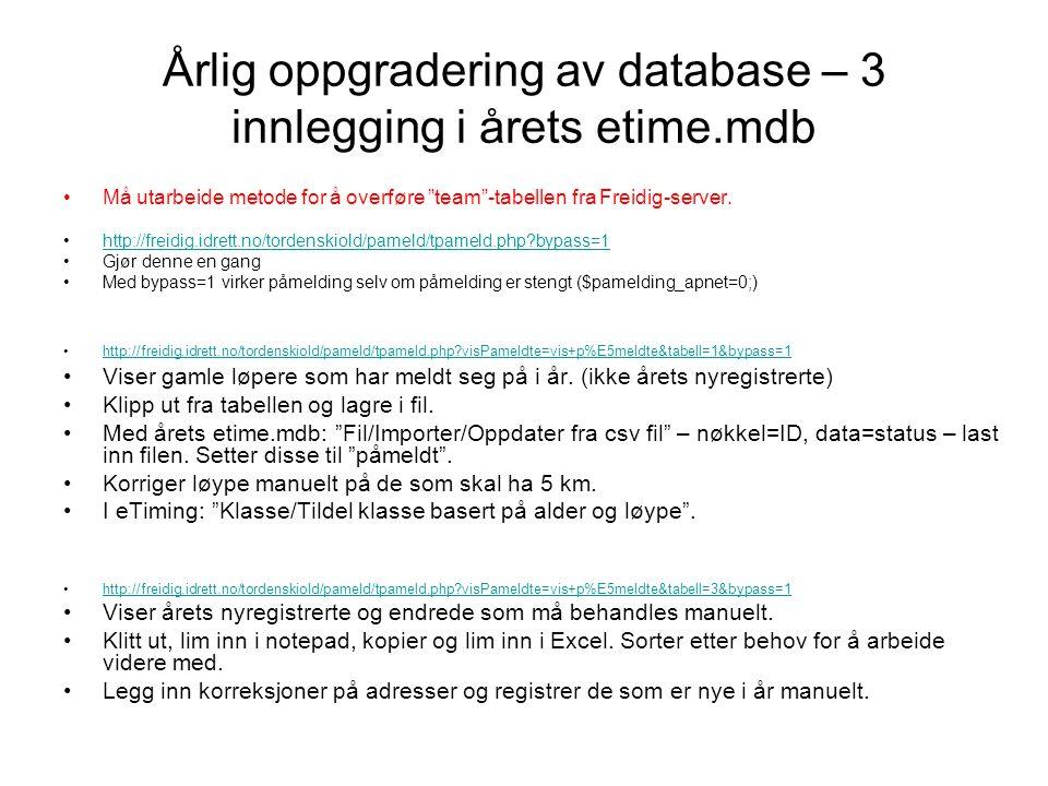 Årlig oppgradering av database – 3 innlegging i årets etime.mdb