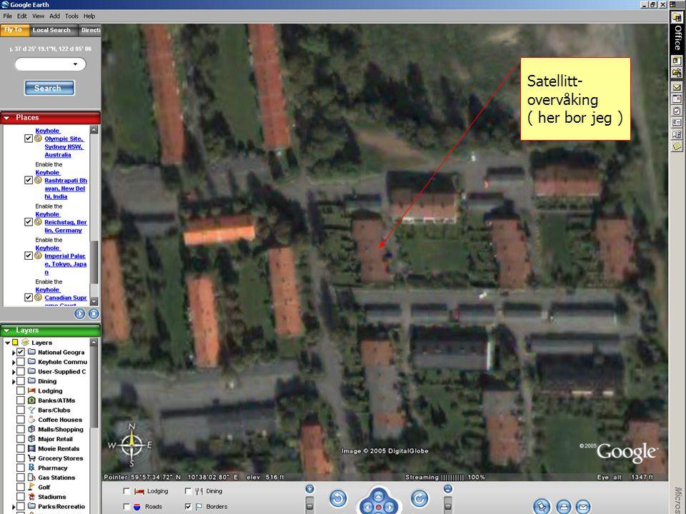 Satellitt- overvåking ( her bor jeg )