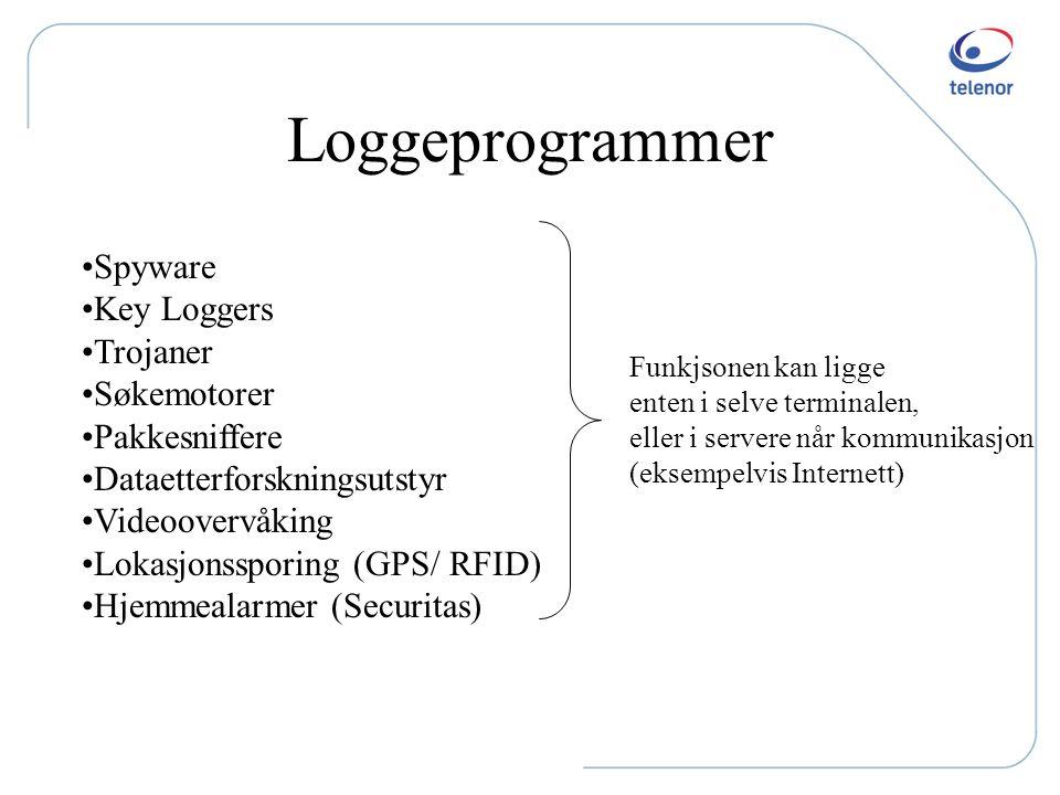 Loggeprogrammer Spyware Key Loggers Trojaner Søkemotorer Pakkesniffere