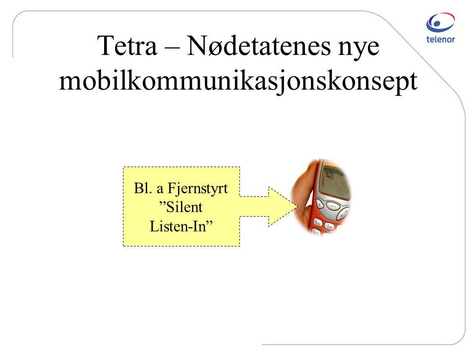 Tetra – Nødetatenes nye mobilkommunikasjonskonsept
