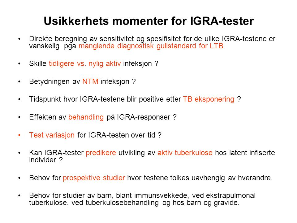 Usikkerhets momenter for IGRA-tester