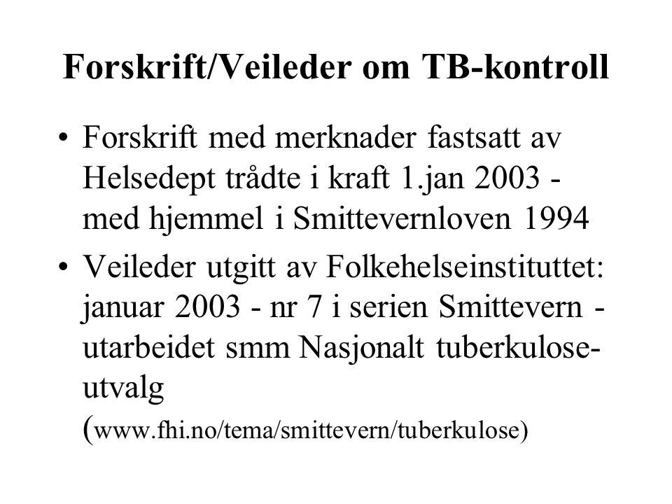 Forskrift/Veileder om TB-kontroll