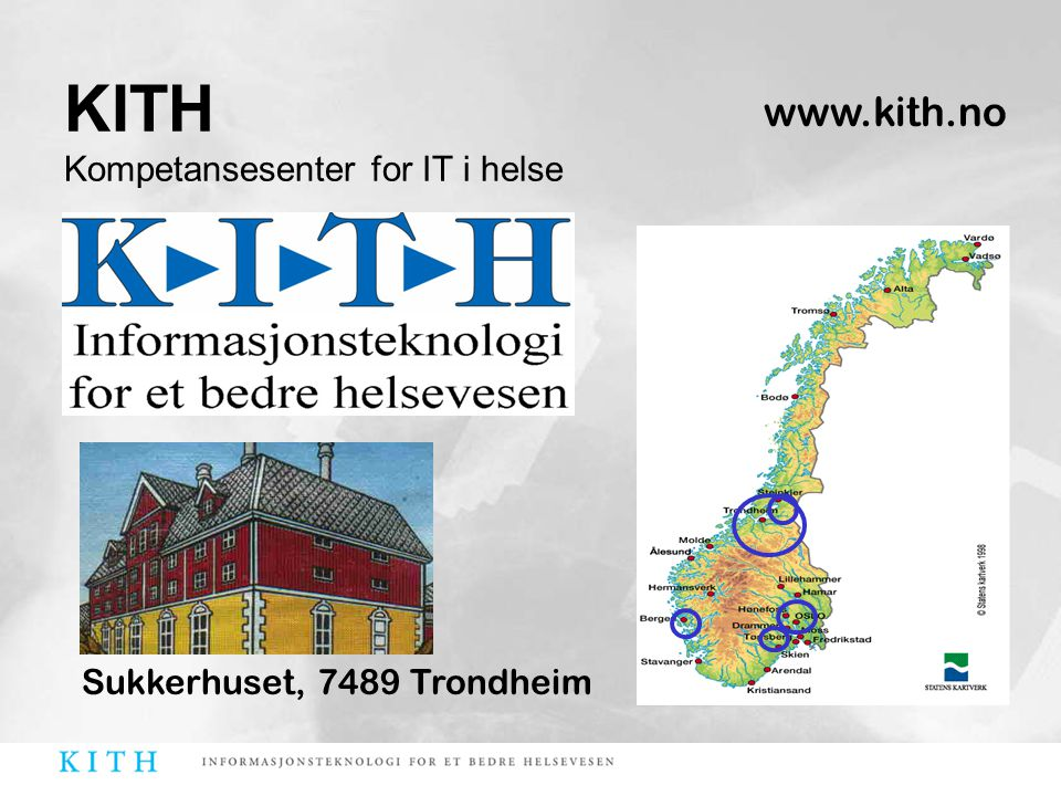 KITH Kompetansesenter for IT i helse