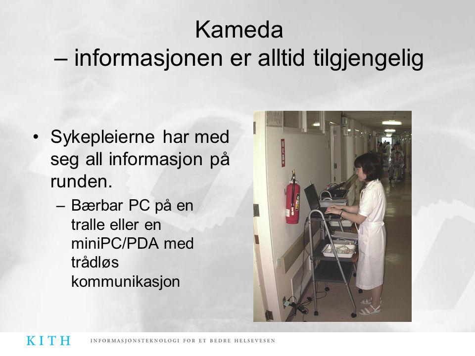 Kameda – informasjonen er alltid tilgjengelig