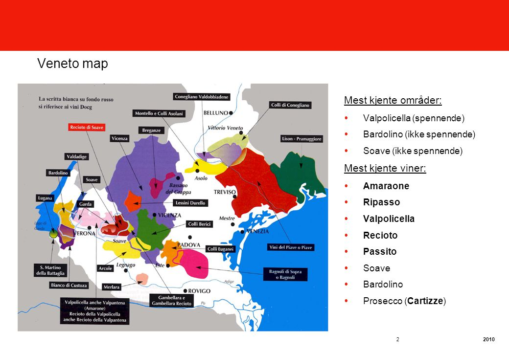 Veneto map Mest kjente områder: Mest kjente viner: