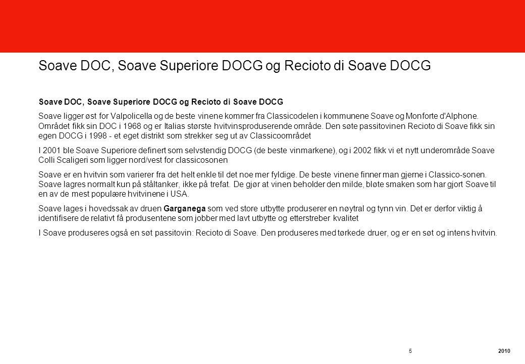 Soave DOC, Soave Superiore DOCG og Recioto di Soave DOCG
