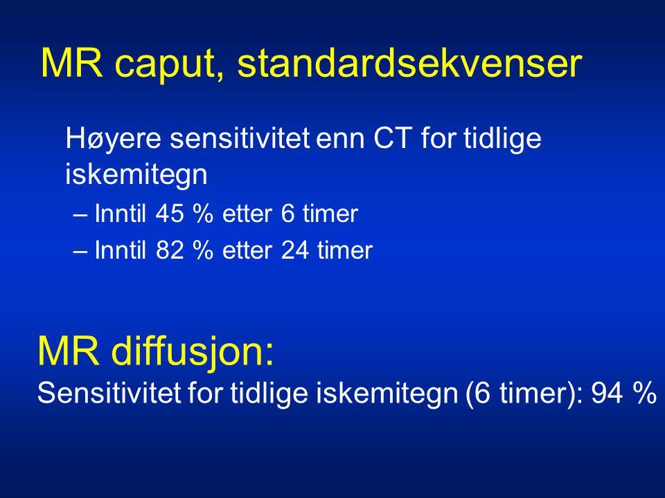 MR caput, standardsekvenser