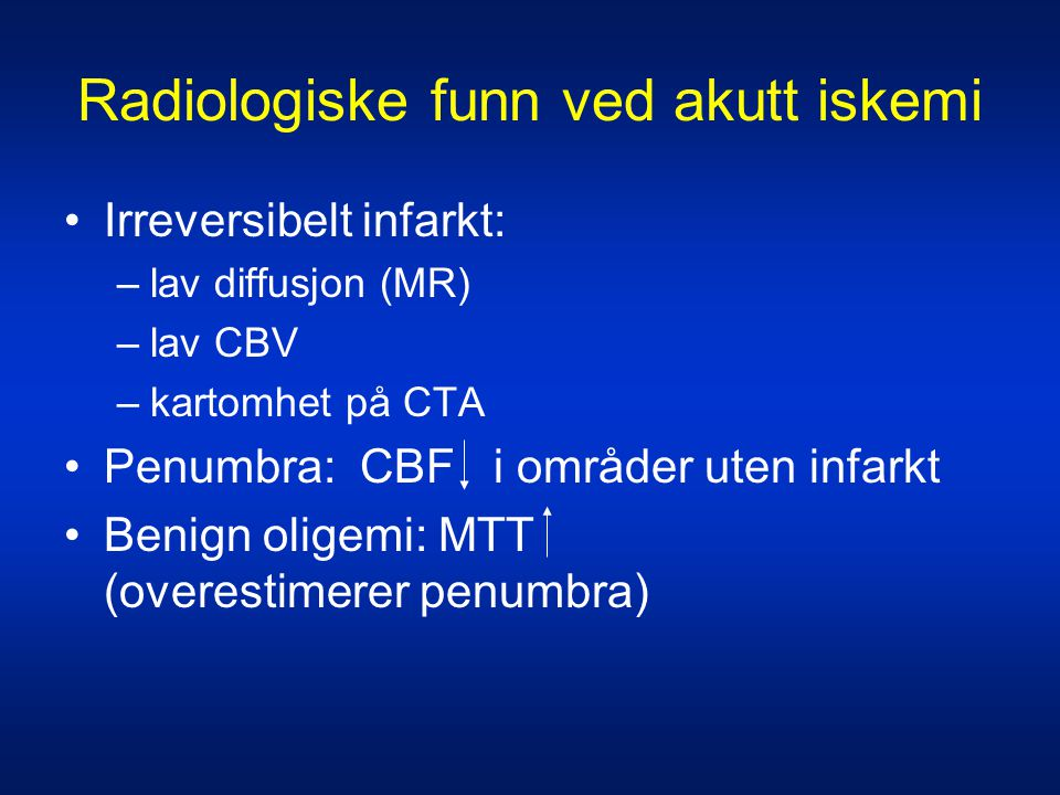 Radiologiske funn ved akutt iskemi