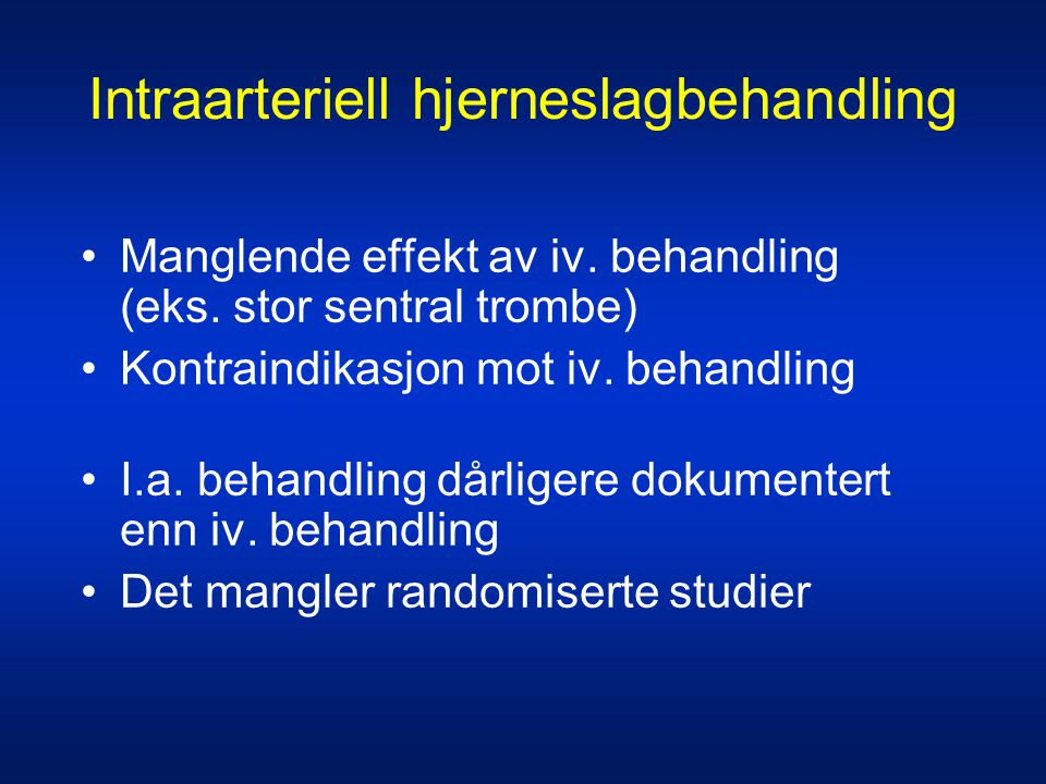 Intraarteriell hjerneslagbehandling