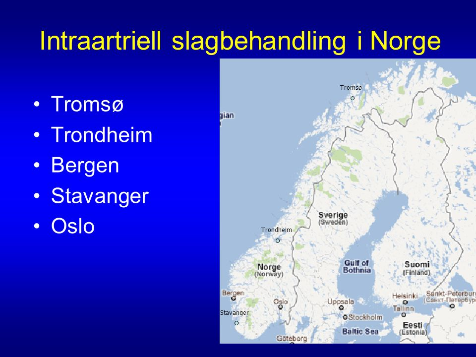 Intraartriell slagbehandling i Norge