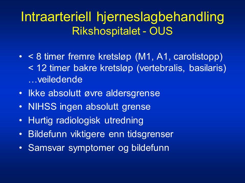 Intraarteriell hjerneslagbehandling Rikshospitalet - OUS