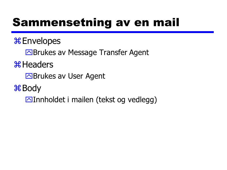 Sammensetning av en mail