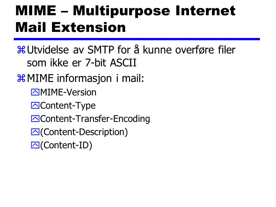 MIME – Multipurpose Internet Mail Extension