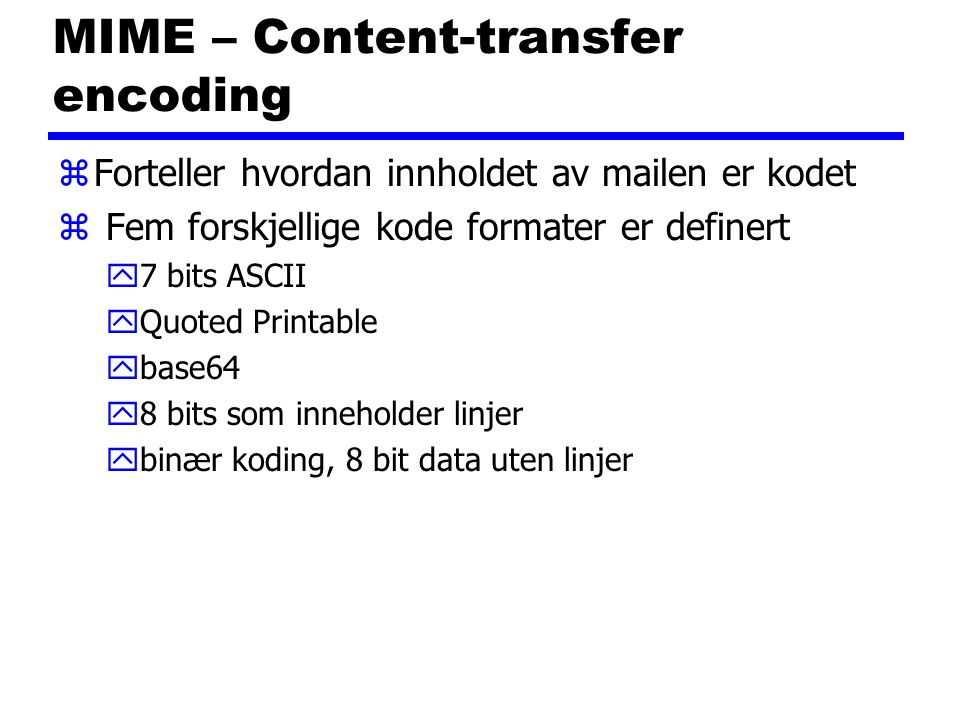 MIME – Content-transfer encoding