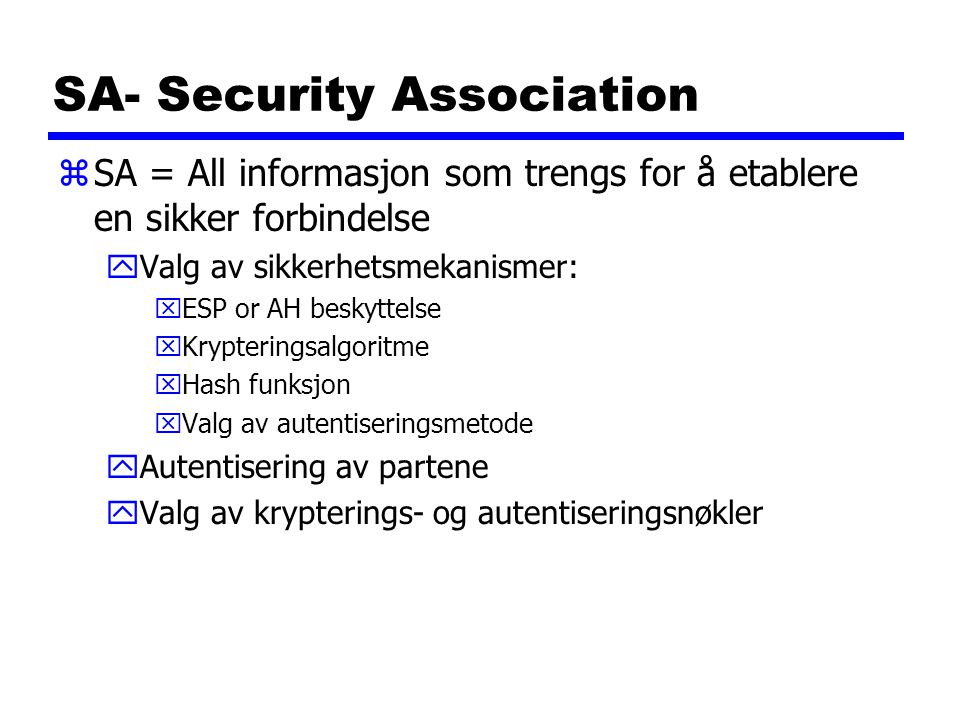 SA- Security Association