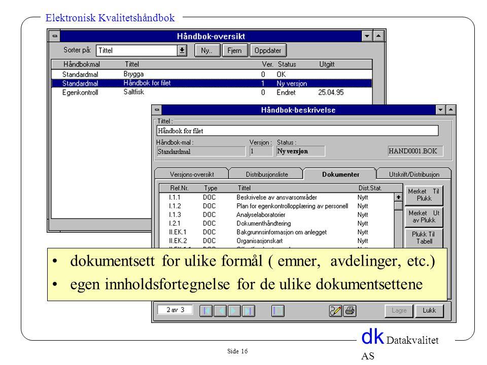 dokumentsett for ulike formål ( emner, avdelinger, etc.)