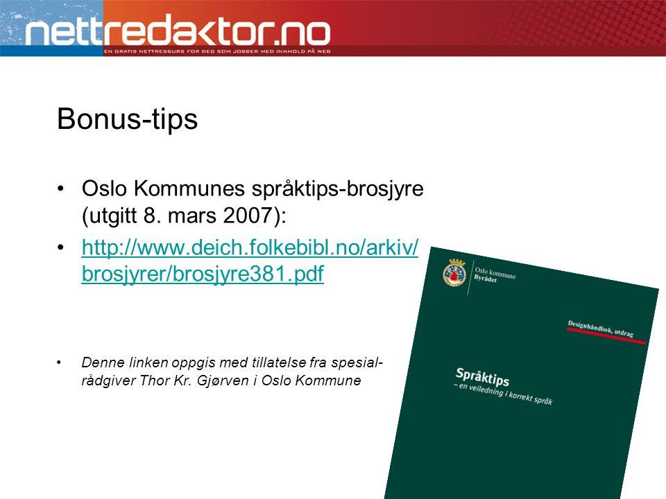 Bonus-tips Oslo Kommunes språktips-brosjyre (utgitt 8. mars 2007):