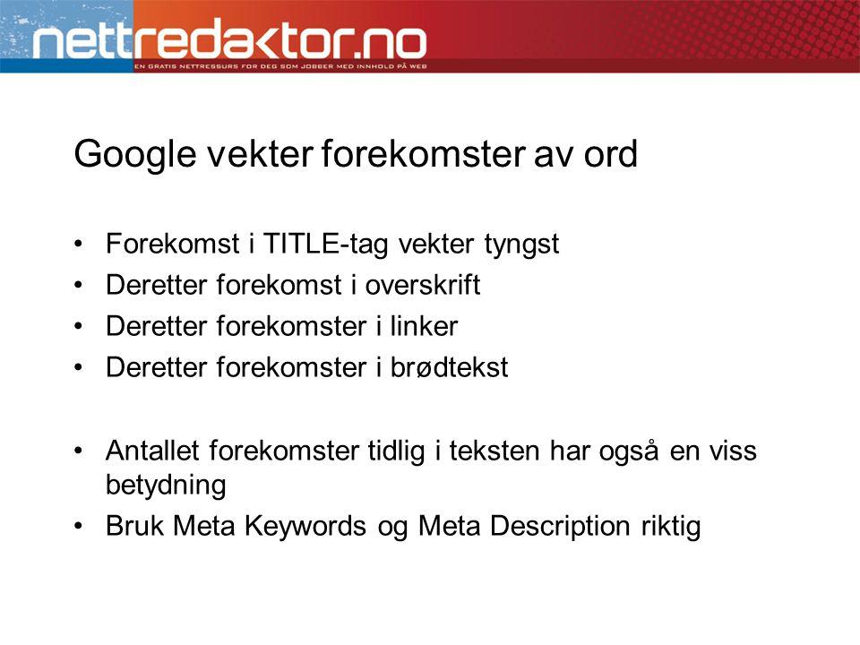 Google vekter forekomster av ord