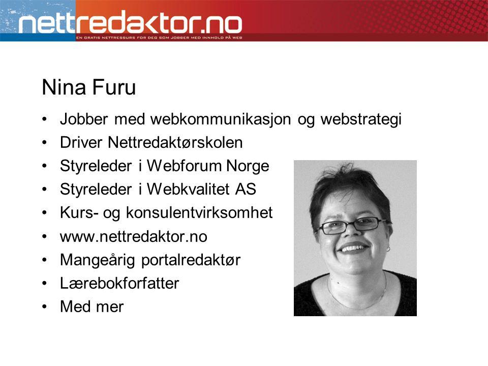 Nina Furu Jobber med webkommunikasjon og webstrategi