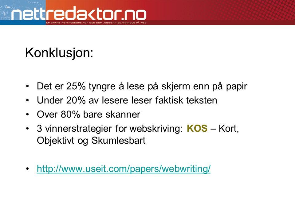 Konklusjon: Det er 25% tyngre å lese på skjerm enn på papir
