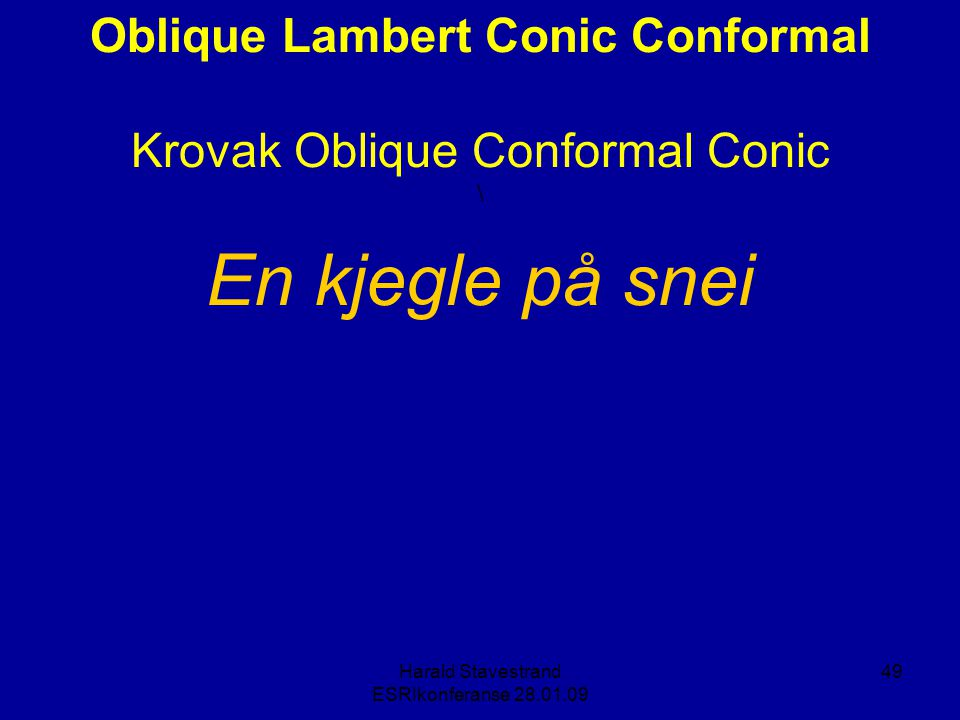 Oblique Lambert Conic Conformal