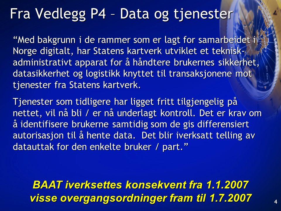 Fra Vedlegg P4 – Data og tjenester