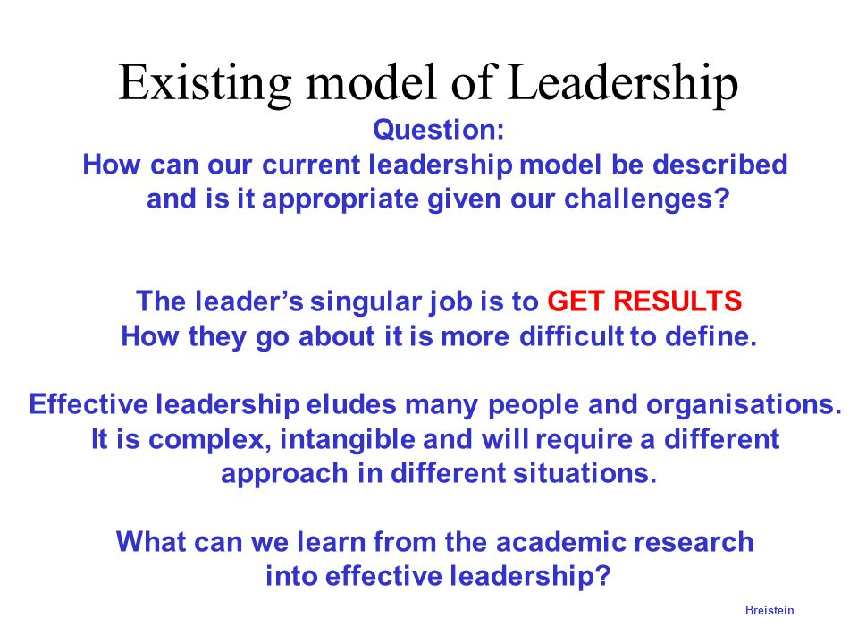 Existing model of Leadership