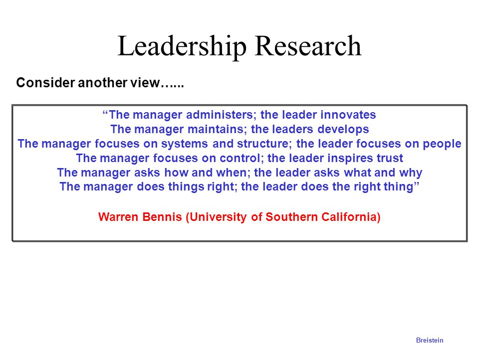Leadership Research Consider another view…...