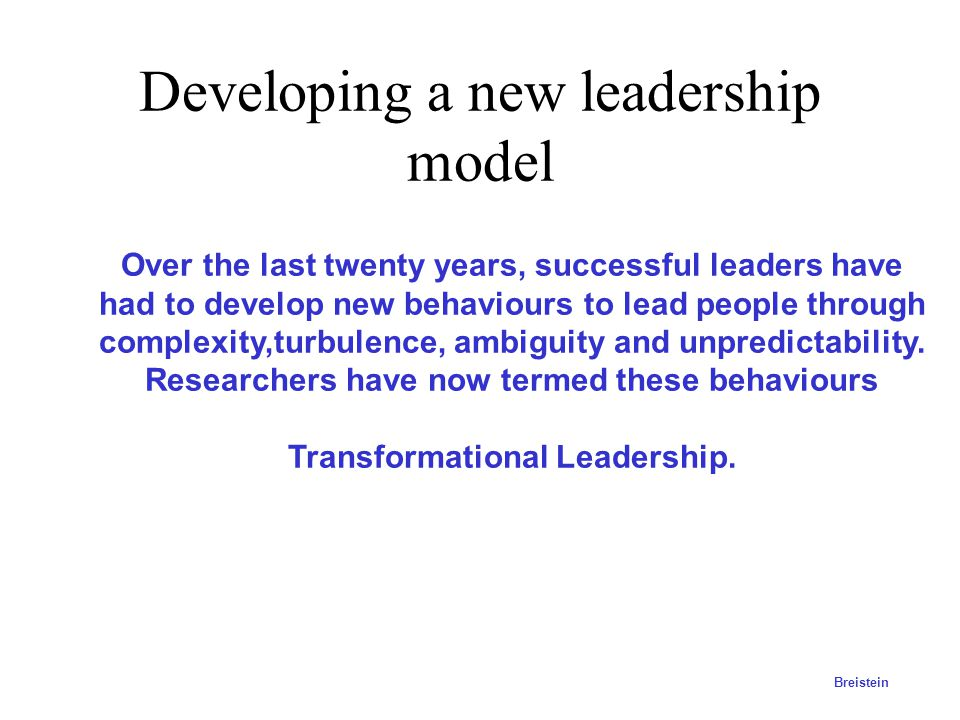 Developing a new leadership model
