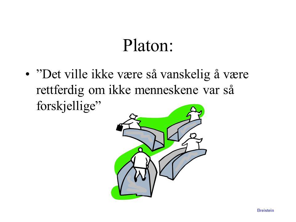 Platon: Det ville ikke være så vanskelig å være rettferdig om ikke menneskene var så forskjellige