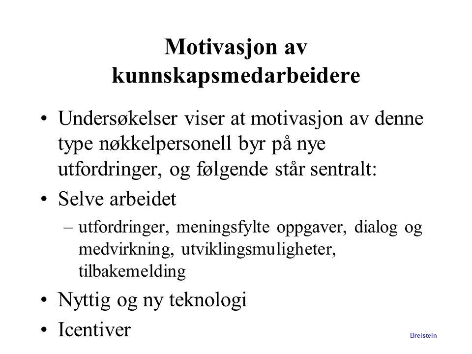 Motivasjon av kunnskapsmedarbeidere